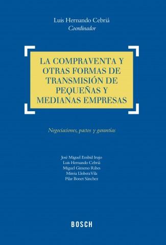 La compraventa y otras formas de transmisión de pequeñas y medianas empresas